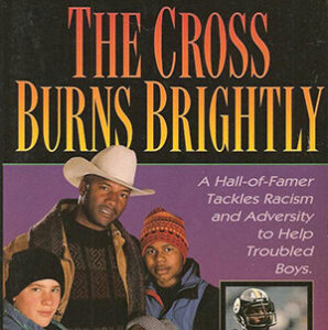"""Co-authored """"A Cross Burns Brightly"""" with Cindy Sterling"""
